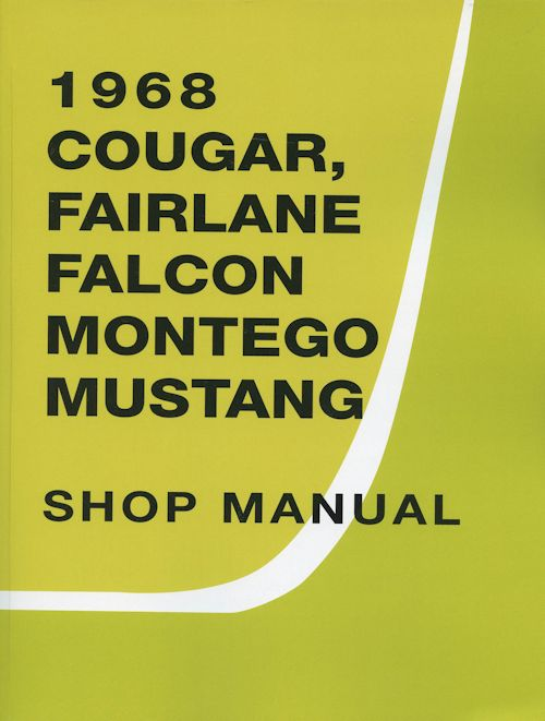 1968 ford mustang cougar falcon fairlane montego shop manual in rh detroitironis com 67 Mustang 66 mustang shop manual