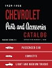 1929 - 1958 Chevrolet Parts & Accessories Catalog