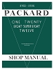 1932 - 1936 Packard One Twenty Eight-Super Eight Twelve Shop Manual