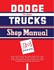 1953 Dodge Trucks B-4 Series Shop Manual