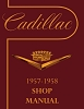 1957-1958 Cadillac Shop Manual