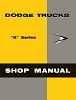 1957 Dodge Truck K Series Shop Manual