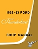1962 - 1963 Ford Thunderbird Shop Manual