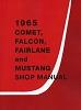 1965 Ford Mustang / Comet / Falcon / Fairlane Shop Manual