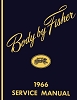 1966 Fisher Body Service Manual