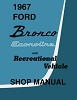 1967 Ford Bronco Econoline Shop Manual