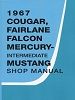 1967 Ford Mustang / Cougar / Falcon / Fairlane Shop Manual
