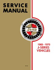 1969 - 1970 Jeep Gladiator & Wagoneer (J-Series) Service Manual