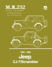 1984 - 1986 Jeep CJ-7 / Scrambler Shop Manual - M.R. 252
