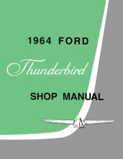 1964 Ford Thunderbird Shop Manual