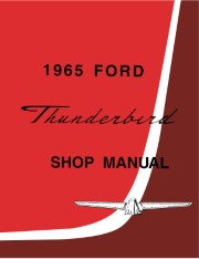 1965 Ford Thunderbird Shop Manual