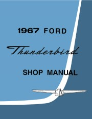 1967 Ford Thunderbird Shop Manual