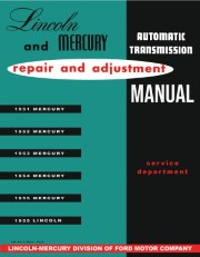 1951 - 1955 Lincoln Mercury Transmission Manual