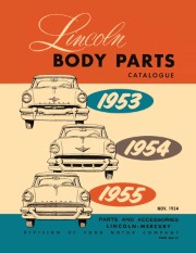 1953 - 1955 Lincoln Body Parts Catalog