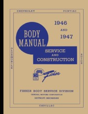 1946 - 1947 Fisher Body Service Manual