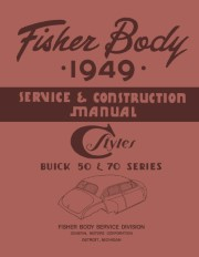 1949 Fisher Body Service Manual - Buick 50 & 70 Series