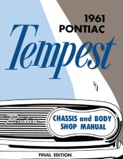1961 Pontiac Tempest Chassis & Body Shop Manual