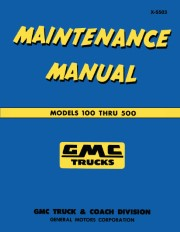 1955 GMC Truck Maintenance Manual 100 - 500 Models