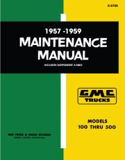 1957 - 1959 GMC Truck Maintenance Manual 100 - 500 Models