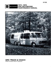1975 - 1976 GMC Motorhome Maintenance Manual - X-7525