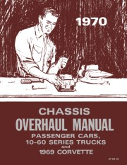 1970 Chevrolet Car / Truck Overhaul Shop Manual
