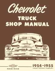 1954 - 1955 Chevy Truck Shop Manual - 1st Series