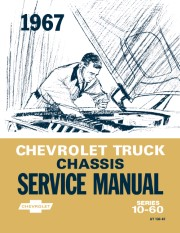 1967 Chevy Truck Chassis Service Manual - Series 10-60