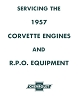 1957 Corvette Engine Service Guide