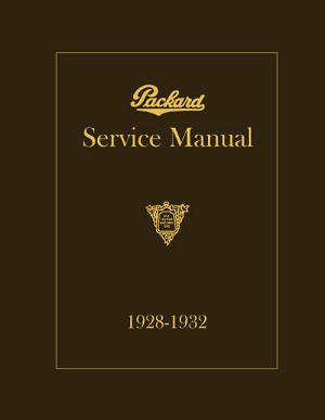 1928 - 1932 Packard Shop Manual