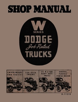 1941 - 1947 Dodge Truck W Series Shop Manual
