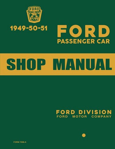 1949 - 1951 Ford Car Shop Manual