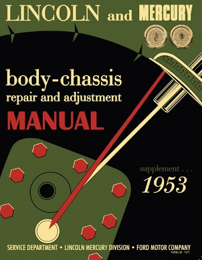 1953 Lincoln / Mercury Body-Chassis Repair & Adjustment Manual Supplement