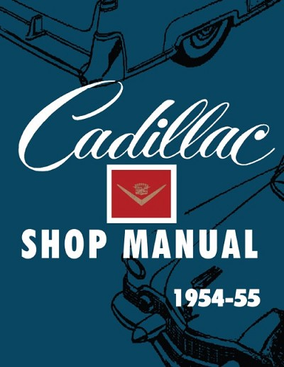 1954-1955 Cadillac Shop Manual