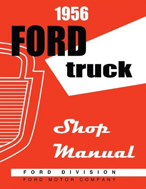 1956 Ford Truck Shop Manual