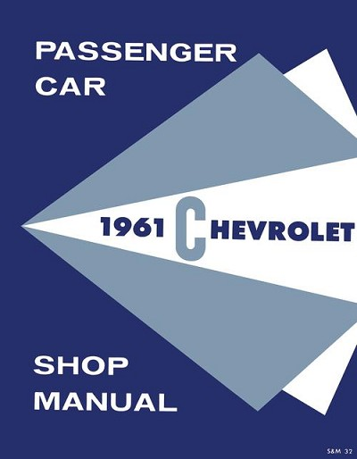 1961 Chevrolet Biscayne, Bel Air, Impala Shop Manual