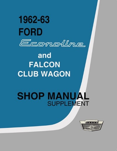 1962-1963 Ford Econoline Shop Manual Supplement