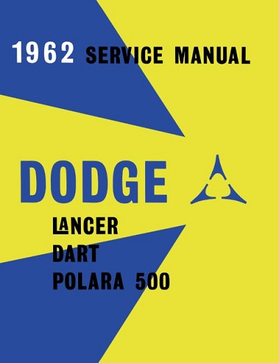 1962 Dodge Lancer, Dart, Polara 500 Shop Manual