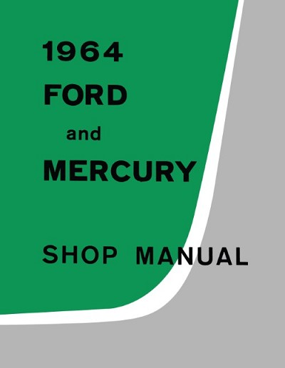 1964 Ford And Mercury Shop Manual