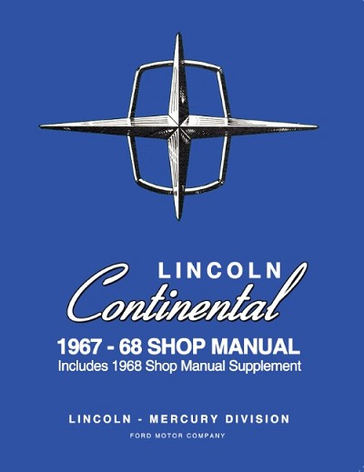 1967 - 1968 Lincoln Continental Maintenance Manual