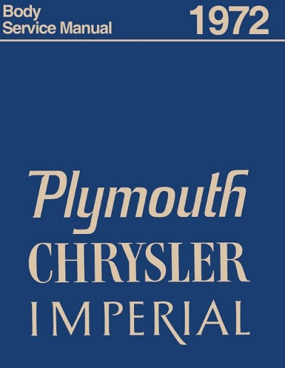1972 Plymouth & Chrysler Body Shop Manual