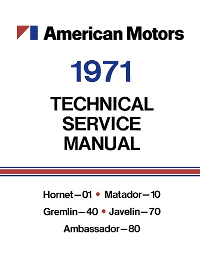 1971 AMC Shop Manual