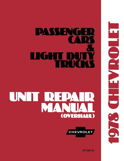 1978 Chevrolet Car Truck Unit Repair Manual