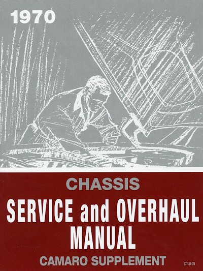1970 Camaro Chassis Service and Overhaul Manual Supplement