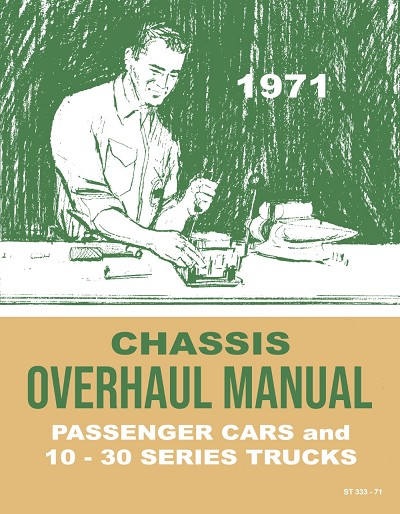 1971 Chevy Chassis Overhaul Manual