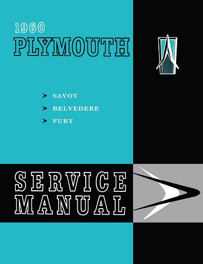 1960 Plymouth Service Manual - Savoy, Fury, Belvedere
