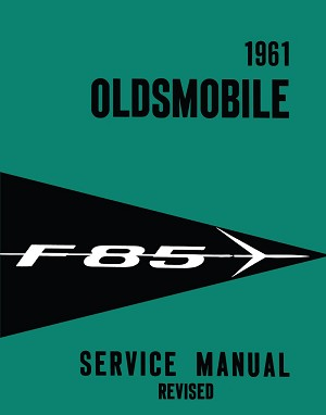 1961 Oldsmobile F-85 Service Manual Revised
