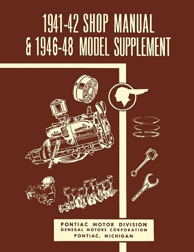 1941 - 1948 Pontiac Shop Manual   Detroit Iron