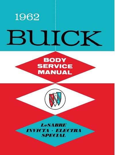 1962 Buick Body Service Manual (All Series)