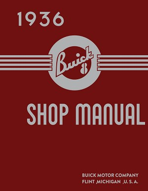 1936 Buick Shop Manual - Includes 11x17 Lube Foldout