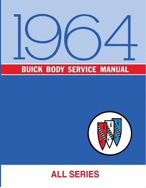1964 Buick Body Service Manual (All Series)